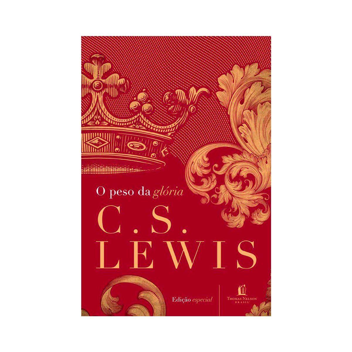 O Peso da Glória - C.S. Lewis  - Jesuscopy