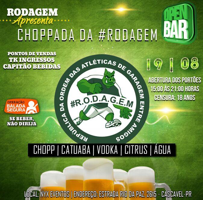 Choppada da #Rodagem - 19/08/17 - Cascavl - PR