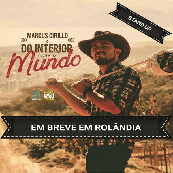Stand-Up com Marcus Cirillo - 22/11/17 - Rolândia - PR